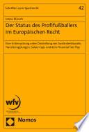 Der Status des Profifußballers im Europäischen Recht