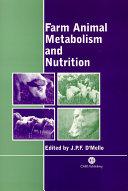 Farm Animal Metabolism and Nutrition