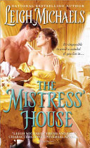 The Mistress' House