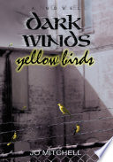 Dark Winds/Yellow Birds