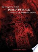 Devotions by Dead People