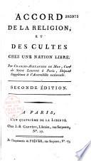 Accord de la religion et des cultes chez une nation libre Par Charles-Alexandre de Moy, Curé de Saint-Laurent à Paris, Député Suppléant à l'Assemblée Nationale