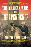 download ebook the mexican wars for independence pdf epub