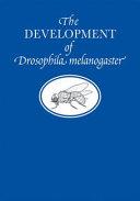 The Development Of Drosophila Melanogaster book
