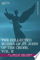 The Collected Works of St  John of the Cross  Volume II  The Dark Night of the Soul  Spiritual Canticle of the Soul and the Bridegroom Christ  the LIV