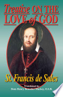 Treatise On the Love of God Divine Love The Subject Of Our Lord S First