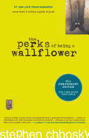 The Perks of Being a Wallflower A Sometimes Heartbreaking Often Hysterical And