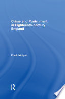 Crime and Punishment in Eighteenth Century England