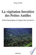 La v  g  tation foresti  re des Petites Antilles