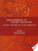 Developments in Higher Education  National Strategies and Global Perspectives  Penerbit USM
