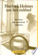 Sherlock Holmes Aan Het Ziekbed