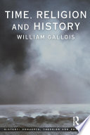 Ebook Time, Religion and History Epub William Gallois Apps Read Mobile