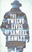 The Twelve Bullets of Samuel Hawley Book Cover