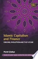 Islamic Capitalism and Finance