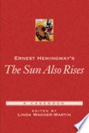 Ernest Hemingway's The Sun Also Rises}