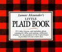 Lamar Alexander s Little Plaid Book