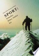 Sport: Schneller, Höher, Stärker