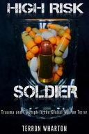 High Risk Soldier