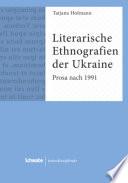 Literarische Ethnografien der Ukraine