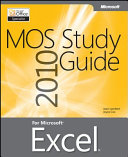 MOS 2010 Study Guide for Microsoft Excel