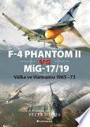 F 4 Phantom II vs MiG 17 19