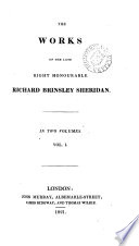 The works of ... Richard Brinsley Sheridan [ed. by T. Moore].