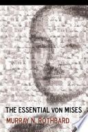 Essential von Mises  The