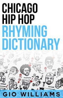 Chicago Hip Hop Rhyming Dictionary : and song writing game finally revealed.. the...