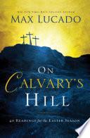 On Calvary s Hill