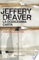 La dodicesima carta by Jeffery Deaver