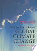 The Science And Politics Of Global Climate Change : ...