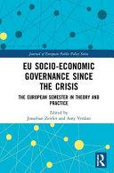 EU Socio Economic Governance Since the Crisis