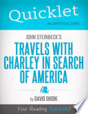 Quicklet on John Steinbeck s Travels with Charley in Search of America  CliffNotes like Summary