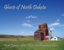 Ghosts of North Dakota