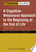 A Cognitive Behavioral Approach to the Beginning of the End of Life  Minding the Body