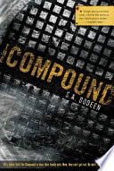 The Compound by S. A. Bodeen