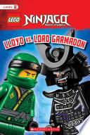Lloyd Vs Lord Garmadon Lego Ninjago Scholastic Reader Level 2