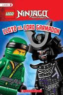 Lloyd vs. Lord Garmadon (LEGO NINJAGO: Scholastic Reader, Level 2) Book