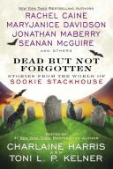 Dead But Not Forgotten : new york times bestselling sookie stackhouse novels by...