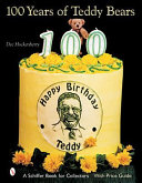 100 Years of Teddy Bears