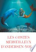 Les contes merveilleux d'Andersen : Tome 2 (texte intégral)