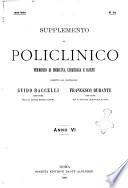 Supplemento al policlinico periodico di medicina  chirurgia ed igiene