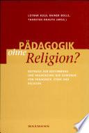 Pädagogik ohne Religion?