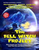 The Bell Witch Project  Poltergeist   Ghosts   Exorcisms and the Supernatural in Early American History