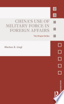 China   s Use of Military Force in Foreign Affairs