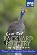 Guinea Fowl  Backyard Poultry