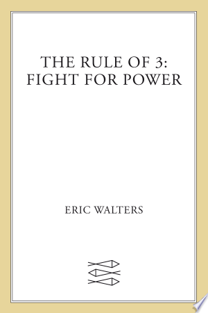 The Rule of Three: Fight for Power - ISBN:9780374301804