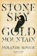 Stone Sky Gold Mountain Book PDF