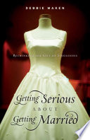 Getting Serious about Getting Married