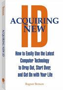 Acquiring New ID